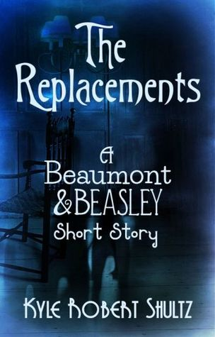 The Replacements by Kyle Robert Shultz