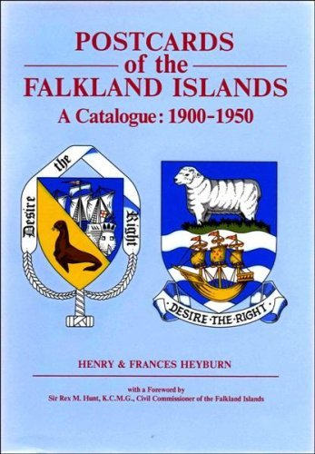 Postcards of the Falkland Islands: A Catalogue, 1900-1950  by  Henry Heyburn