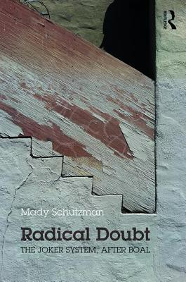 Radical Doubt: The Joker System, After Boal