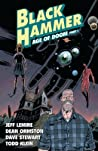 Black Hammer, Vol. 3: Age of Doom Part One audiobook download free