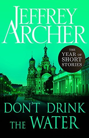 Don't Drink the Water: The Year of Short Stories – August