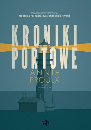 Kroniki portowe by Annie Proulx