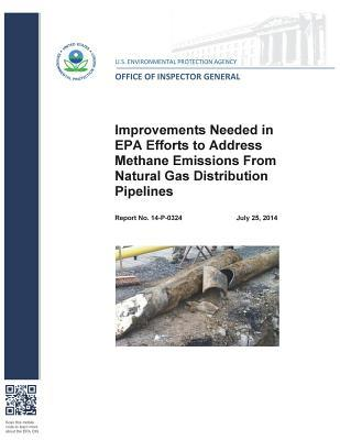Improvements Needed in EPA Efforts to Address Methane Emissions from Natural Gas Distribution Pipelines