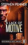 A Lack of Motive (David Brunelle Legal Thriller #8)