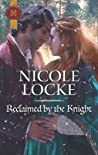 Reclaimed by the Knight (Lovers and Legends #7)