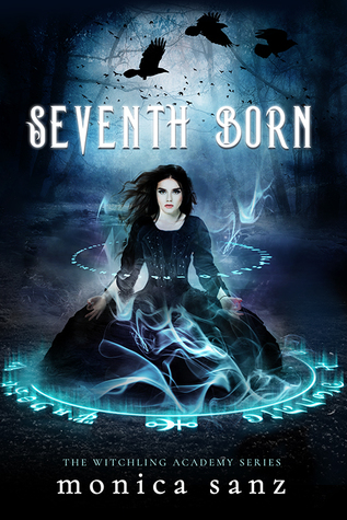 Seventh Born (The Witchling Academy #1)