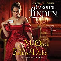 My Once and Future Duke (The Wagers of Sin, #1)