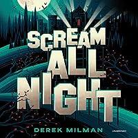 Scream All Night