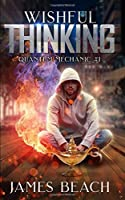 Wishful Thinking (Quantum Mechanic #1)