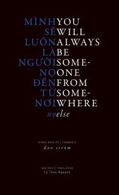 You Will Always Be Someone from Somewhere Else