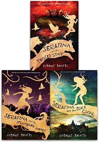 Robert Beaty Serafina Series - Books 1-3