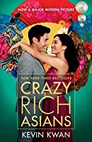 Crazy Rich Asians (Crazy Rich Asians, #1)