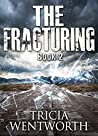 The Fracturing (The Culling #2)