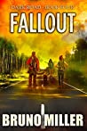 Fallout: A Post-Apocalyptic Survival series (Dark Road Book 4)