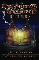 Eternity's Account: Rulers (Volume 4)
