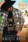 The Cowboy's Runaway Bride (The Wyoming Matchmaker Series Book 3)