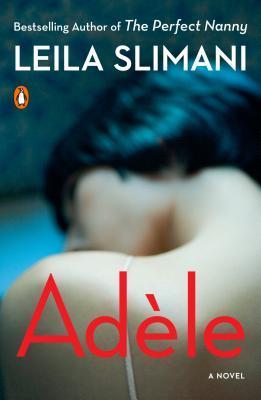 Adèle by Leïla Slimani