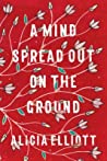 A Mind Spread Out on the Ground ebook review
