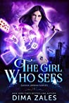 The Girl Who Sees (Sasha Urban, #1)
