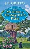 Murder in Tranquility Park (Ferrara Family Mystery, #2)