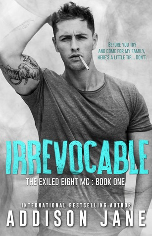 Irrevocable (The Exiled Eight MC, #1)