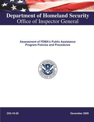 Assessment of Fema's Public Assistance Program Policies and Procedures .