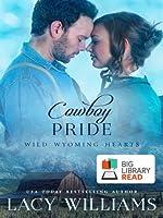 Cowboy Pride (Wild Wyoming Hearts #3)
