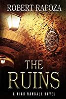 The Ruins: A Nick Randall Novel