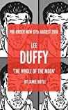 The Whole of The Moon: Lee Duffy