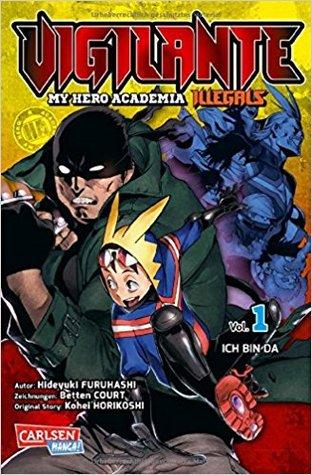ヴィジランテ -僕のヒーローアカデミア ILLEGALS- 1 [Vigilante