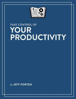 Take-Control-of-Your-Productivity