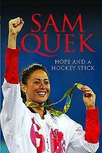 Sam Quek: My Story So Far