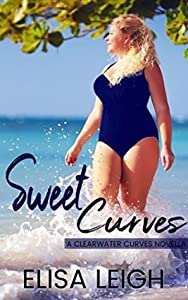 Sweet Curves (Clearwater Curves #1)