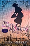 The Madhouse in Manhattan (In Time Book 3)