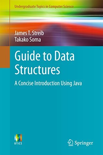 Guide to Data Structures - A Concise Introduction Using Java