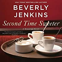 Second Time Sweeter: A Blessings Novel