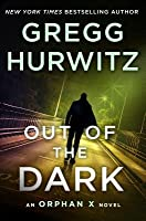 Out of the Dark (Orphan X, #4)