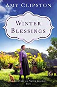 Winter Blessings (Seasons of an Amish Garden Story)