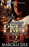 Lover's Rage (Loving The Prey #2)