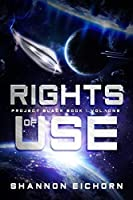 Rights of Use (Project Black Book Book 1)