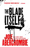 The Blade Itself (The First Law, #1) by Joe Abercrombie