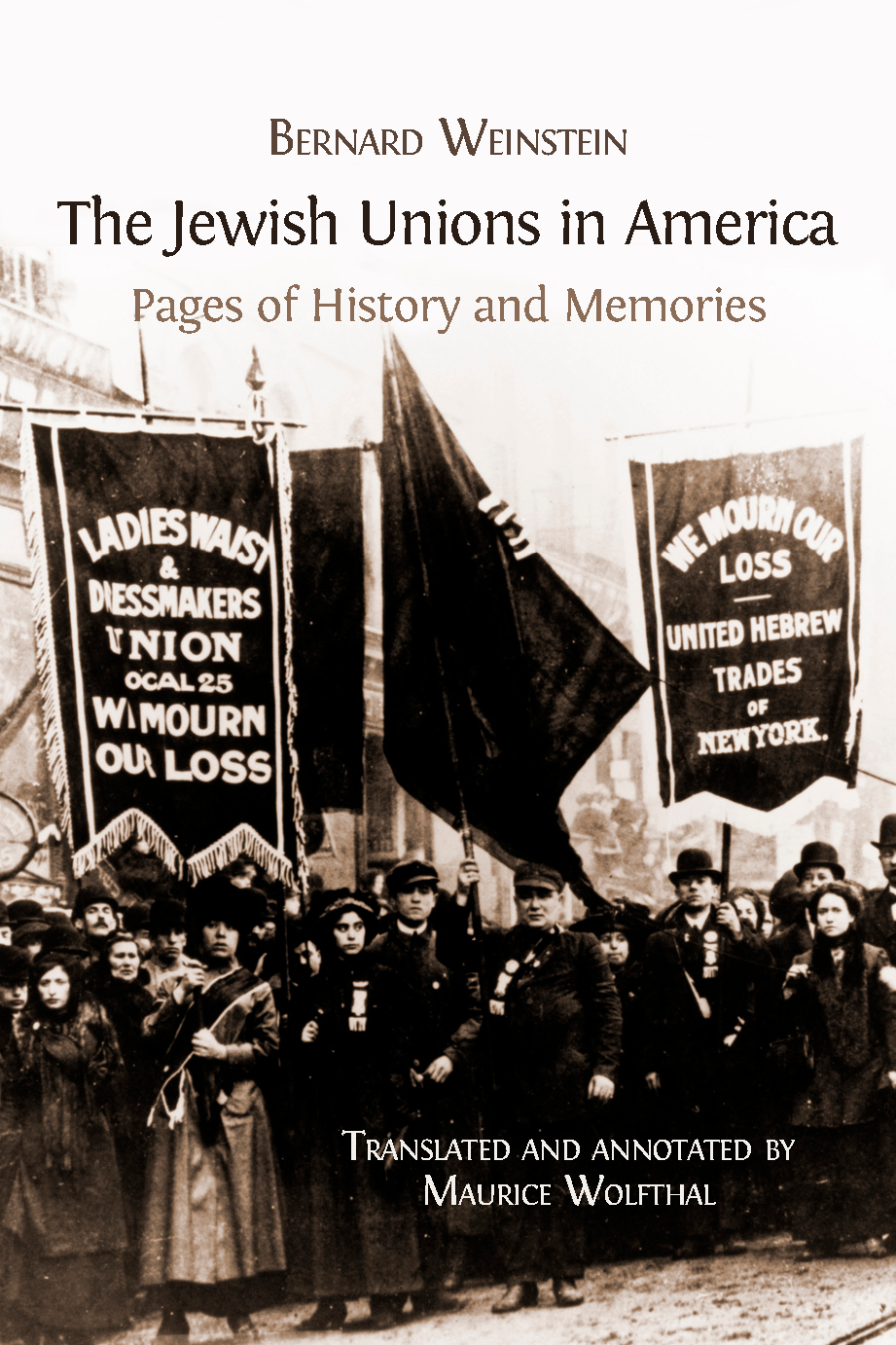 The Jewish Unions in America Pages of History and Memories