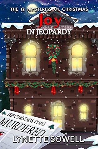 Christmas Jeopardy.Joy In Jeopardy By Lynette Sowell