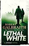 Book cover for Lethal White (Cormoran Strike, #4)