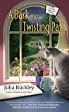 A Dark and Twisting Path (A Writer's Apprentice Mystery, #3)