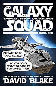 Galaxy Squad: Danger from Drackonia