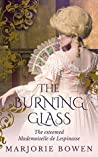 The Burning Glass by Marjorie Bowen