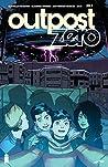 Outpost Zero #1 (Outpost Zero, #1)