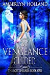 By Vengeance Guided (The Lost Shrines #1)