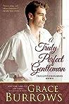 A Truly Perfect Gentleman (The True Gentlemen #6)